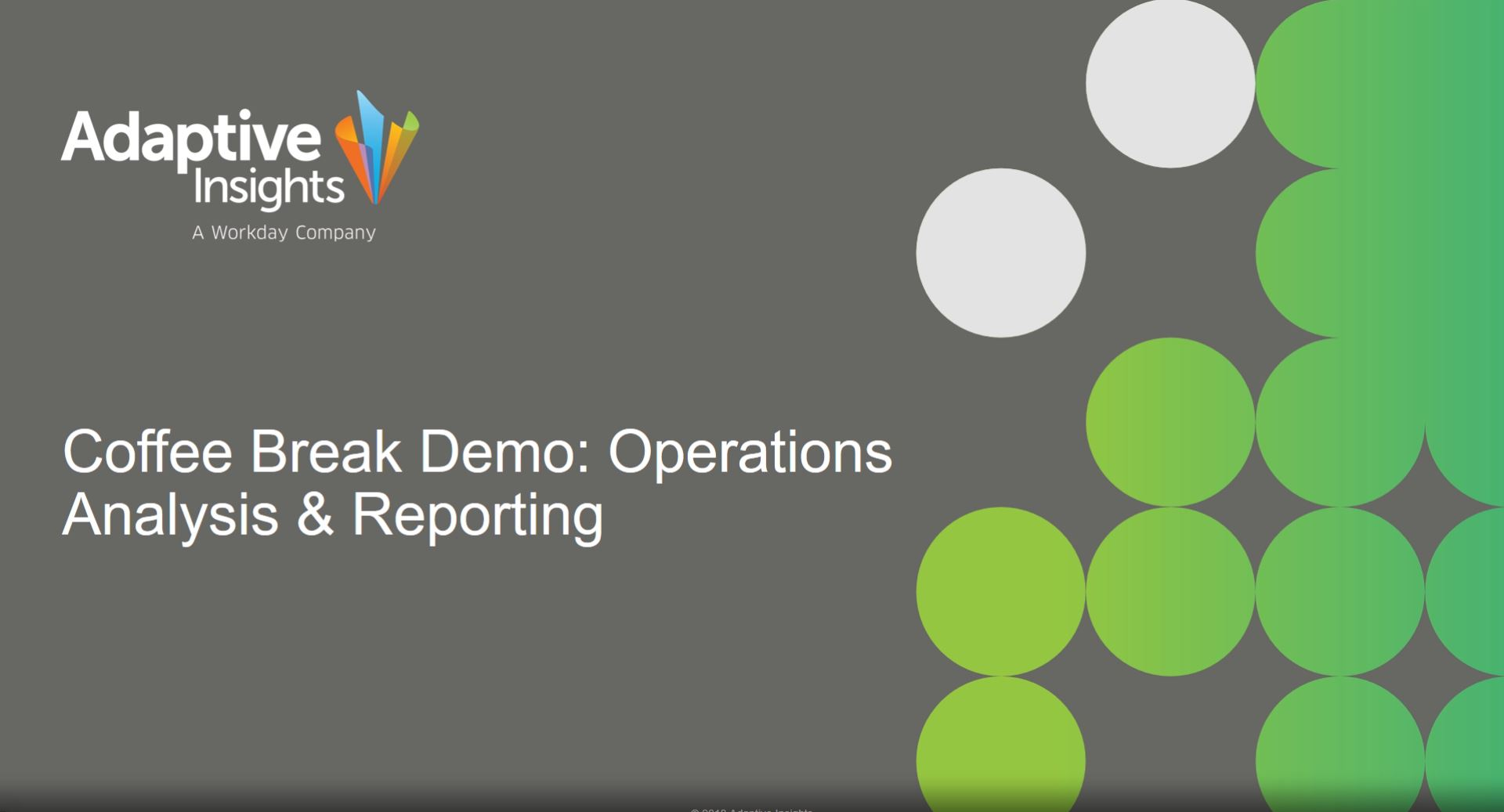 Coffee Break Demo - Analysis and Reporting