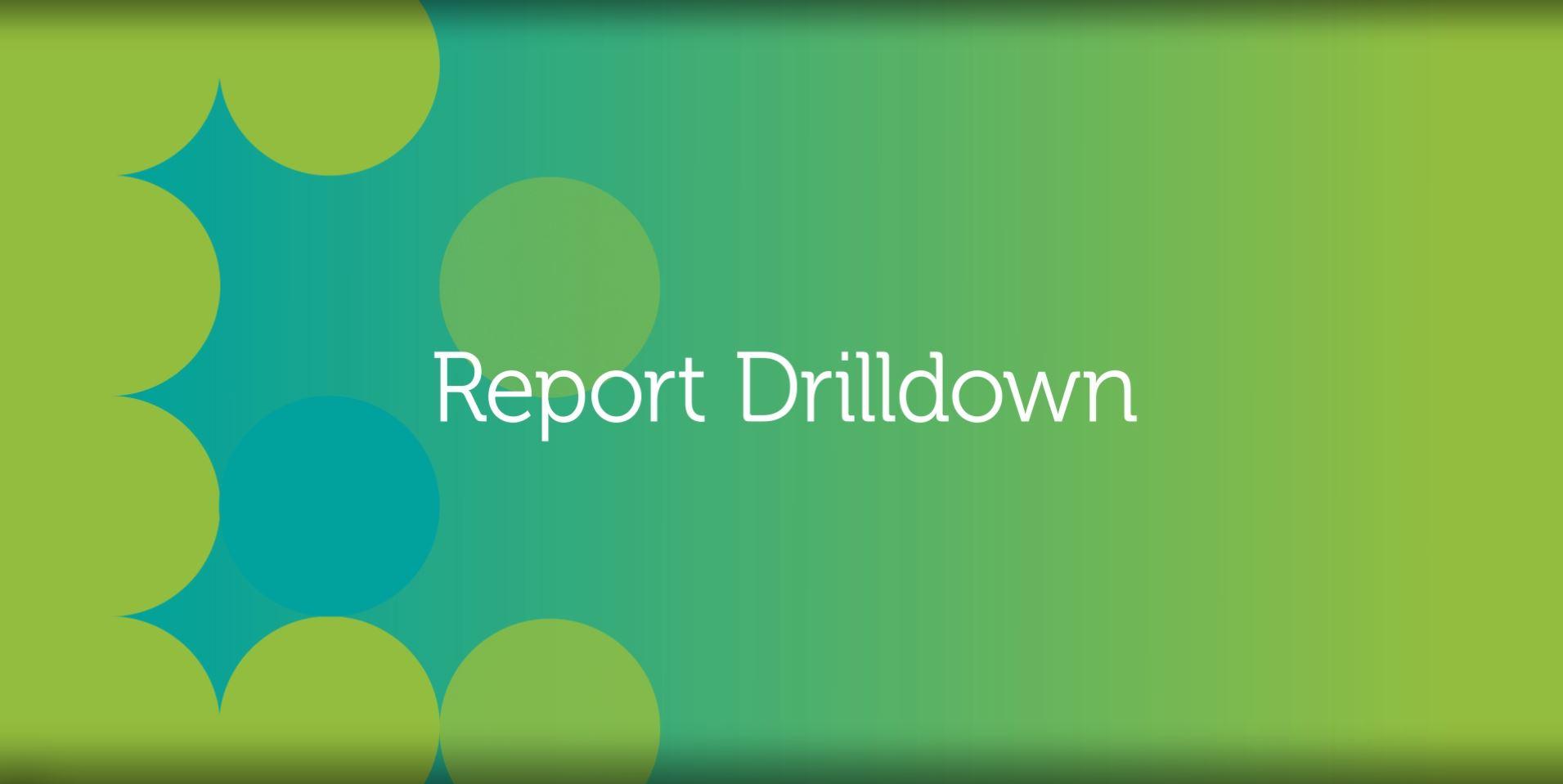Report Drilldown